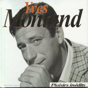 Gay moods chansons yves montand for Le jardin yves montand